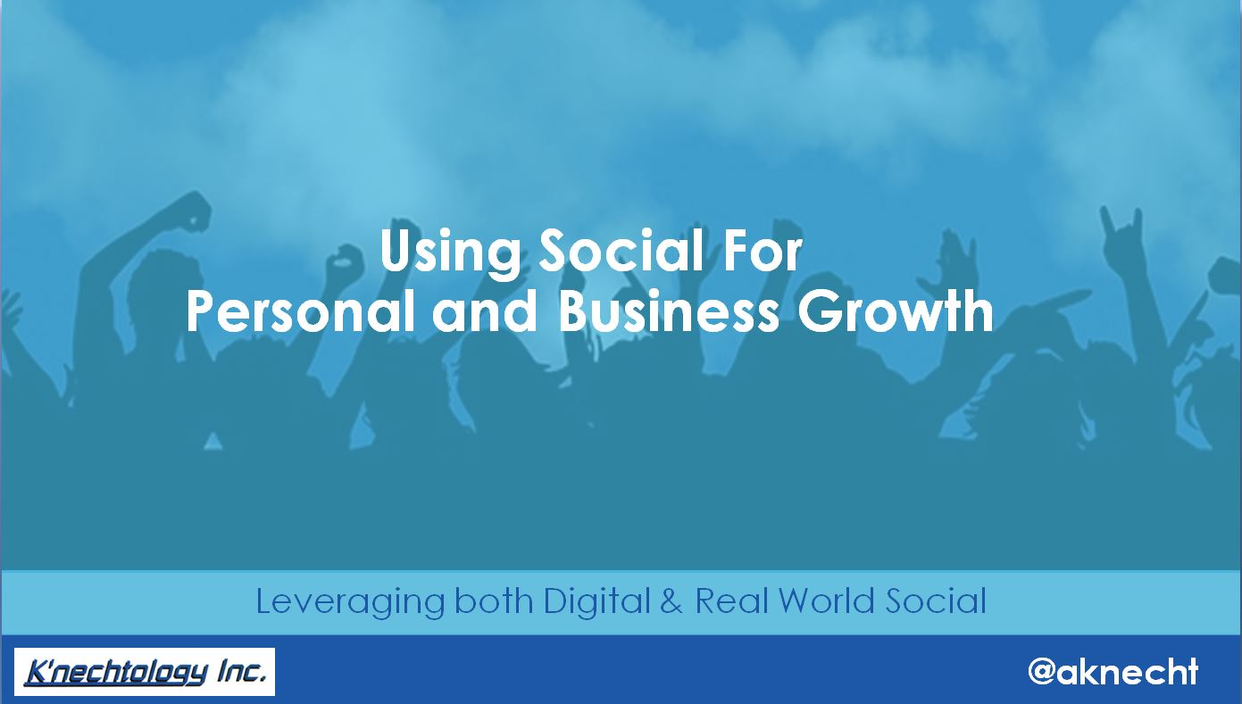 Using Social for Personal and Business Growth
